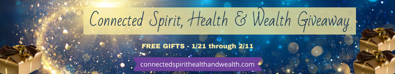 Connected Spirit Health & Wealth Giveaway - Banner